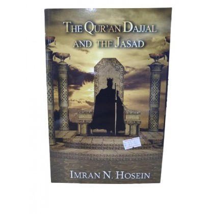 The Qur'an Dajjal and The Jasad