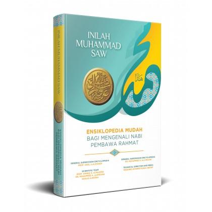 Inilah Muhammad - Ensiklopedia Mudah Mengenali Nabi Pembawa Rahmat